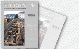 Archäologie und Landeskunde. Beiträge zur Tagung im Linzer Schlossmuseum 26. – 28. April 2007, Studien zur Kulturgeschichte von Oberösterreich 17, 2007