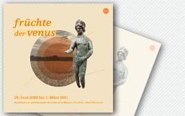 Früchte der Venus. Begleitheft zur gleichnamigen Ausstellung im Museum Fronfeste
