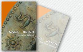 Salz – Reich. 7000 Jahre Hallstatt, Veröffentlichungen der Prähistorischen Abteilung 2, 2008