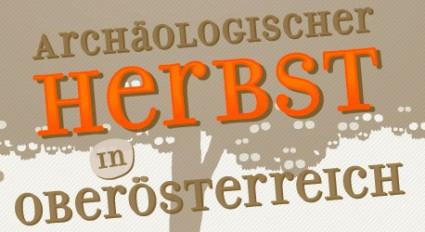 Archäologischer Herbst in Oberösterreich, Sujet: Werner Schmolmüller